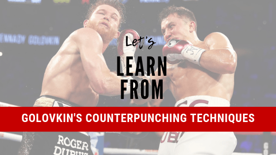 8 Strategies Every Boxer Should Learn From Gennady Golovkin Law Of The Fist